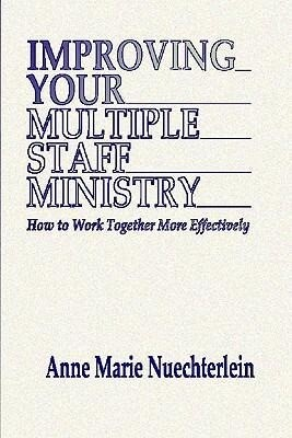 Improving Your Multiple Staff Ministry als Taschenbuch