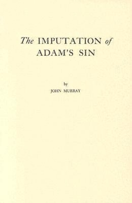 The Imputation of Adam's Sin als Taschenbuch