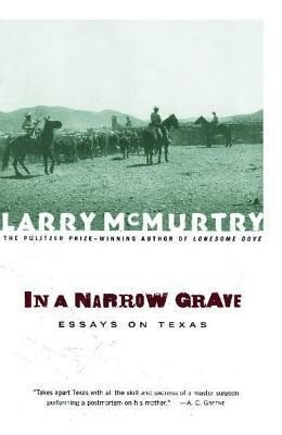 In a Narrow Grave: Essays on Texas als Taschenbuch