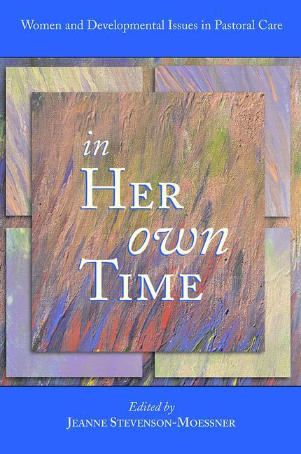 In Her Own Time: Women and Development Issues in Pastoral Care als Taschenbuch