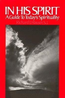 In His Spirit: A Guide to Today's Spirituality als Taschenbuch
