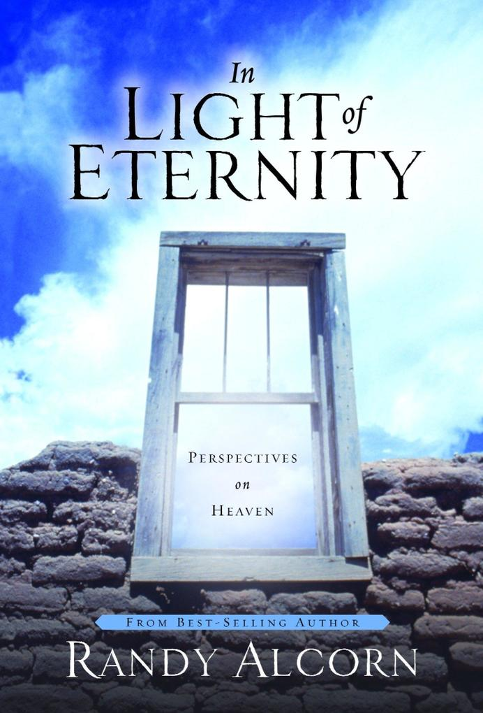 In Light of Eternity: Perspectives on Heaven als Buch