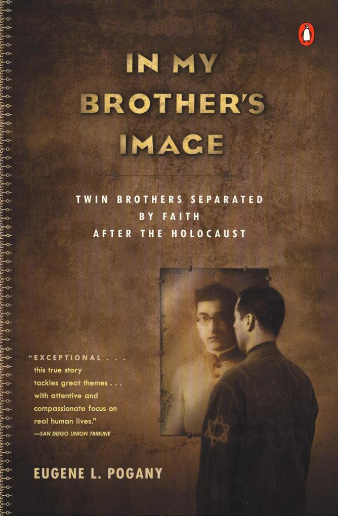 In My Brother's Image: Twin Brothers Separated by Faith After the Holocaust als Taschenbuch