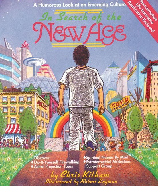 In Search of the New Age: A Humorous Look at an Emerging Culture als Taschenbuch