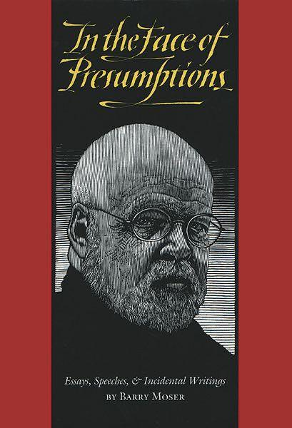 In the Face of Presumptions: Essays, Speeches, & Incidental Writings als Buch
