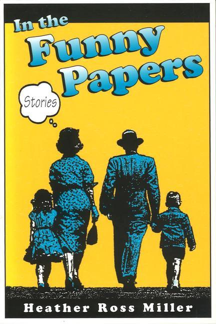 In the Funny Papers in the Funny Papers in the Funny Papers: Stories Stories Stories als Taschenbuch