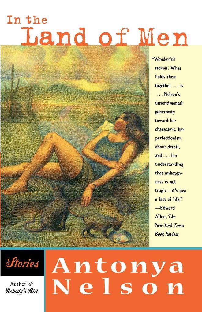 In the Land of Men: Stories als Taschenbuch