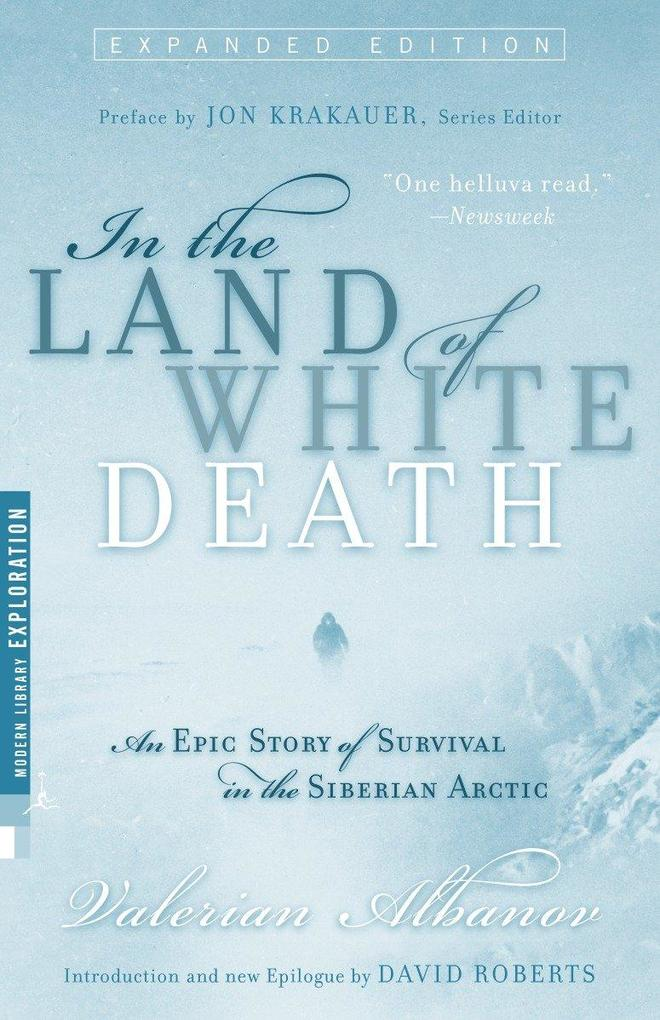 In the Land of White Death: An Epic Story of Survival in the Siberian Arctic als Taschenbuch