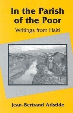 In the Parish of the Poor: Writings from Haiti als Taschenbuch