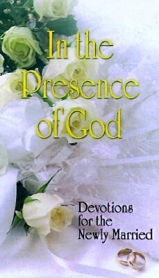 In the Presence of God: Devotions for the Newly Married als Buch
