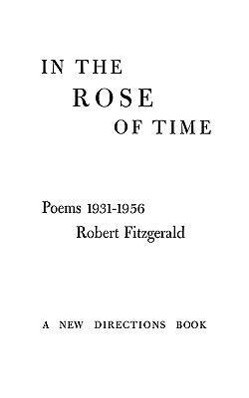 In the Rose of Time: Poems, 1939-1956 als Taschenbuch