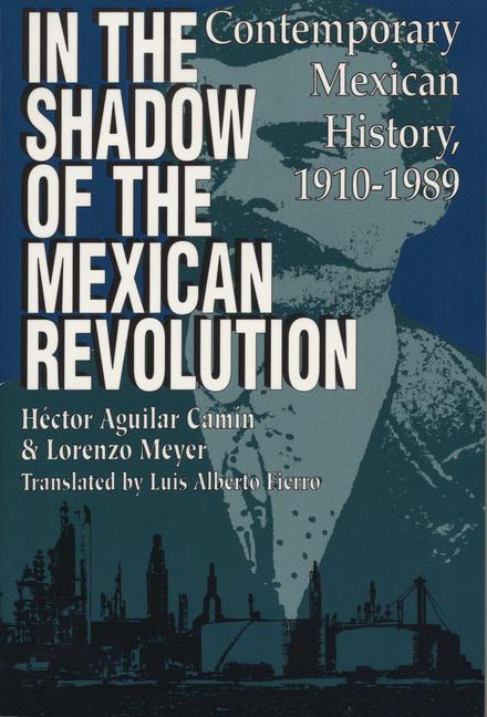 In the Shadow of the Mexican Revolution: Contemporary Mexican History, 1910–1989 als Taschenbuch