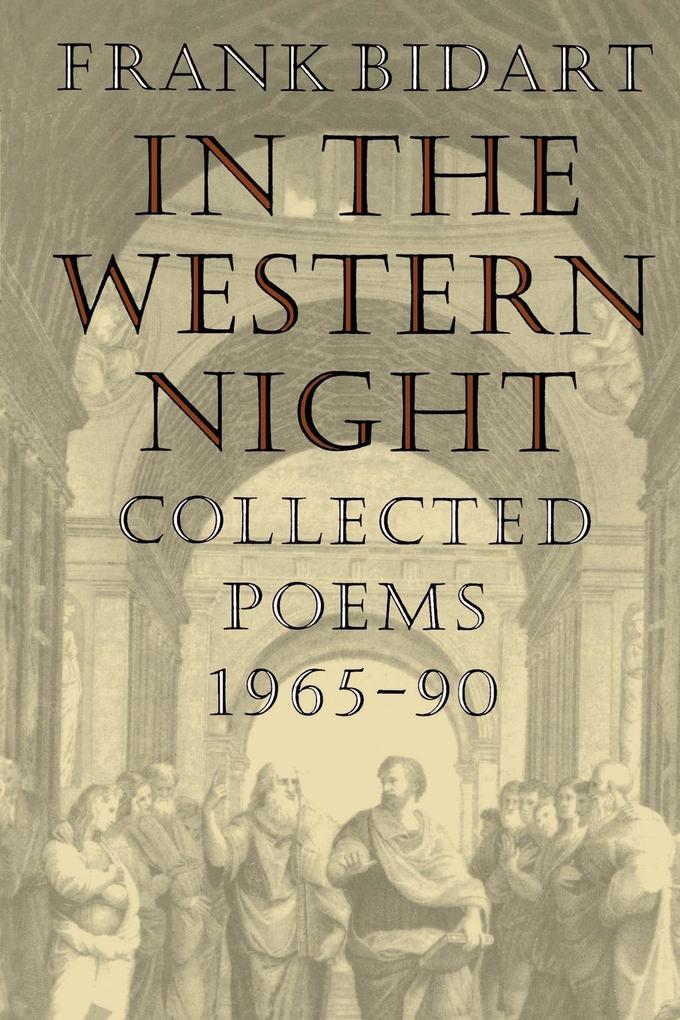 In the Western Night: Collected Poems 1965-90 als Taschenbuch
