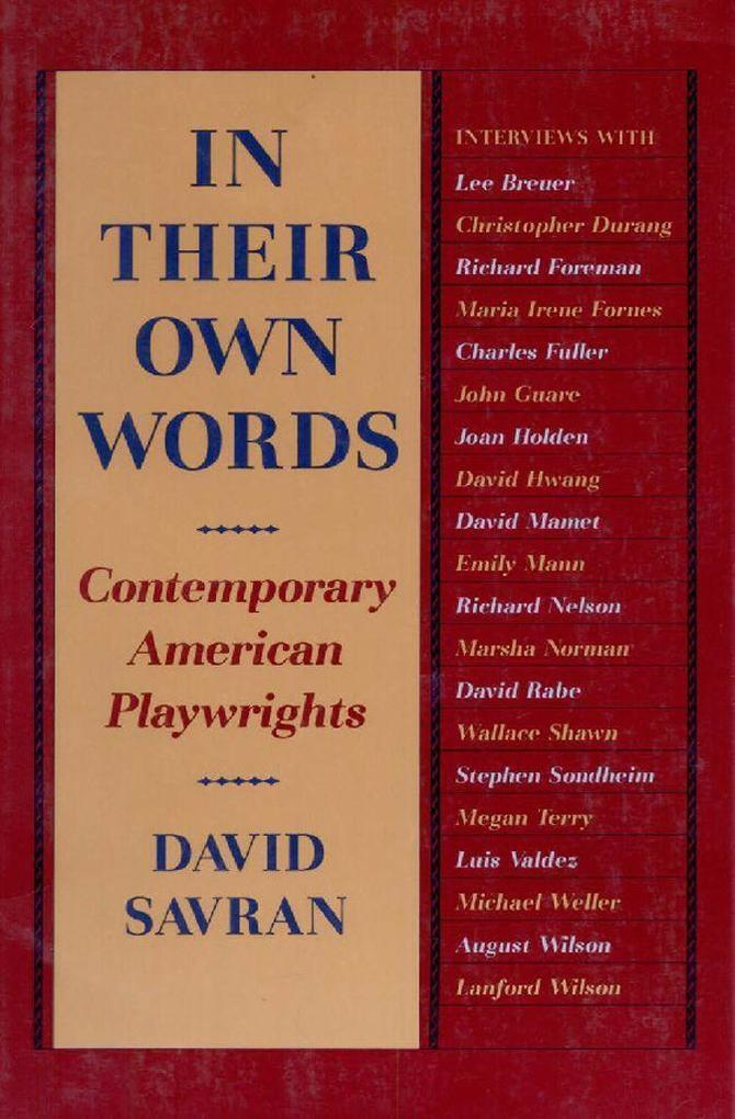 In Their Own Words: Contemporary American Playwrights als Taschenbuch
