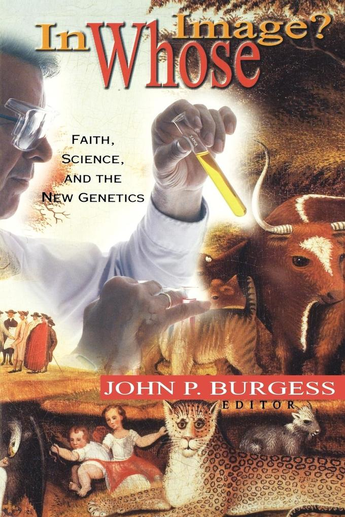 In Whose Image?: Faith, Science, and the New Genetics als Taschenbuch