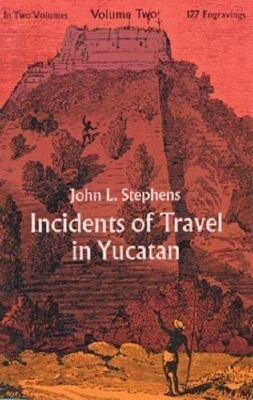 Incidents of Travel in Yucatan, Vol. 2 als Taschenbuch