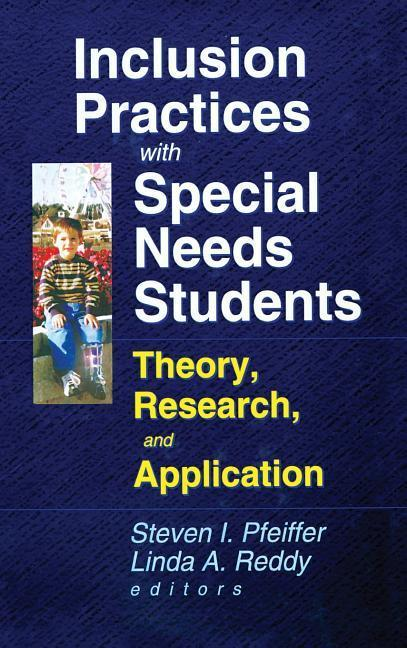 Inclusion Practices with Special Needs Students: Education, Training, and Application als Buch