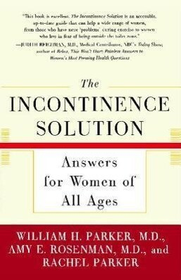 The Incontinence Solution: Answers for Women of All Ages als Taschenbuch