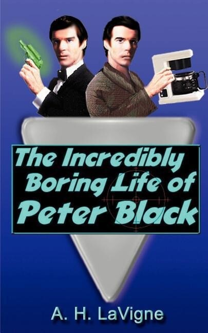 The Incredibly Boring Life of Peter Black als Taschenbuch