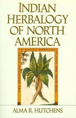Indian Herbalogy of North America als Taschenbuch
