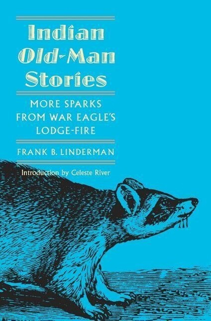 Indian Old-Man Stories: More Sparks from War Eagle's Lodge-Fire (the Authorized Edition) als Taschenbuch