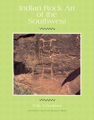 Indian Rock Art of the Southwest als Buch