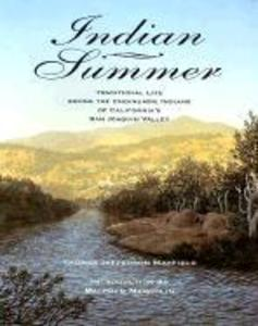 Indian Summer: Traditional Life Among the Choinumne Indians of California's San Joaquin Valley als Taschenbuch
