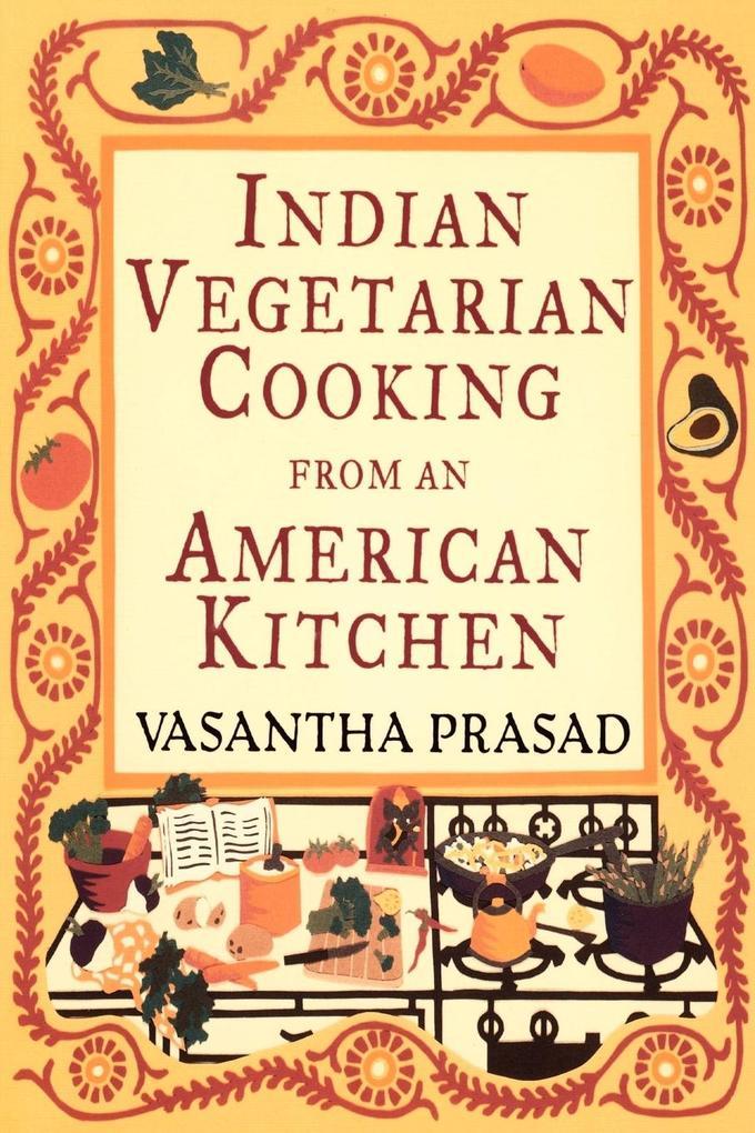 Indian Vegetarian Cooking als Taschenbuch