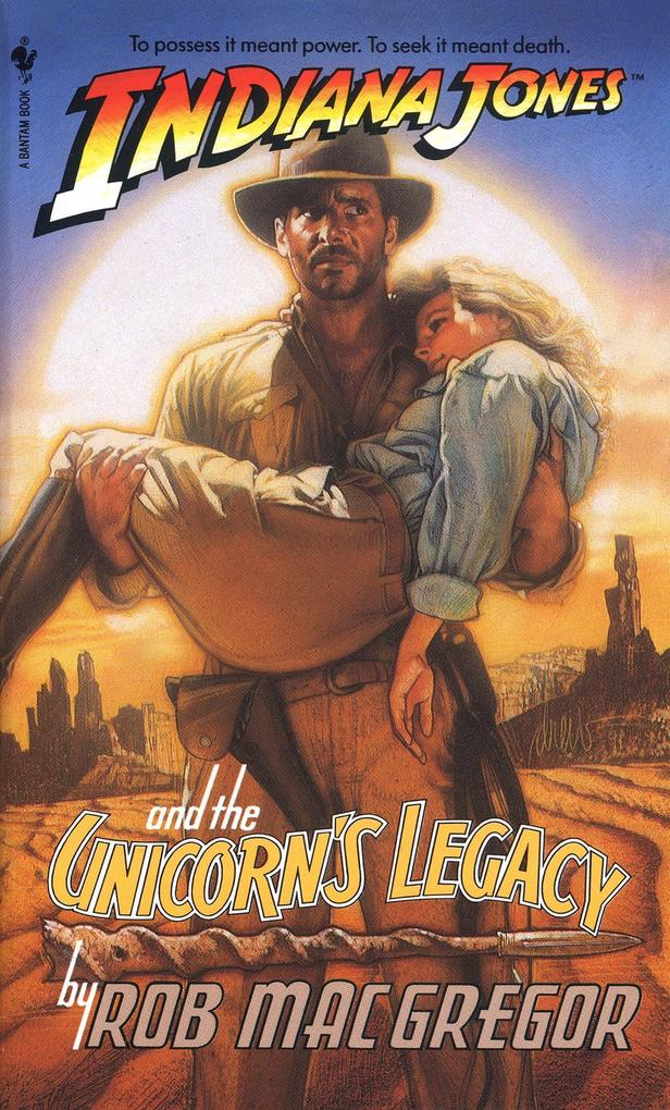 Indiana Jones and the Unicorn's Legacy als Taschenbuch