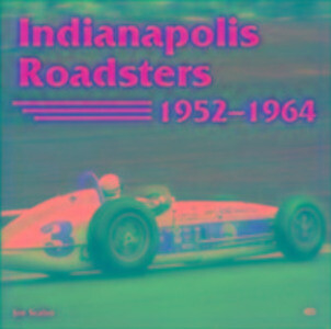Indianapolis Roadsters, 1952-64 als Buch