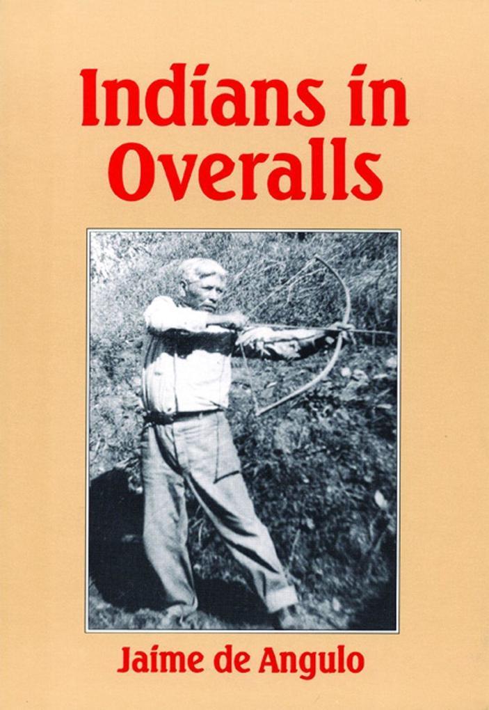Indians in Overalls als Taschenbuch