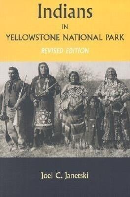 Indians in Yellowstone National Park als Taschenbuch
