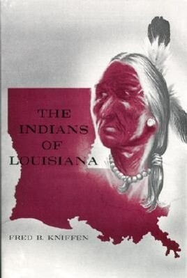 Indians Of Louisiana, The als Buch