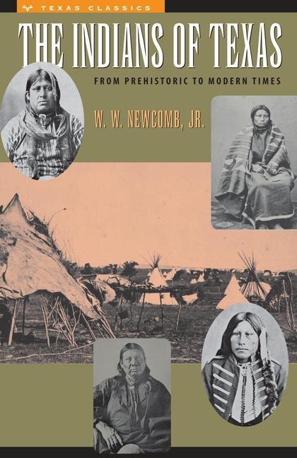 The Indians of Texas: From Prehistoric to Modern Times als Taschenbuch