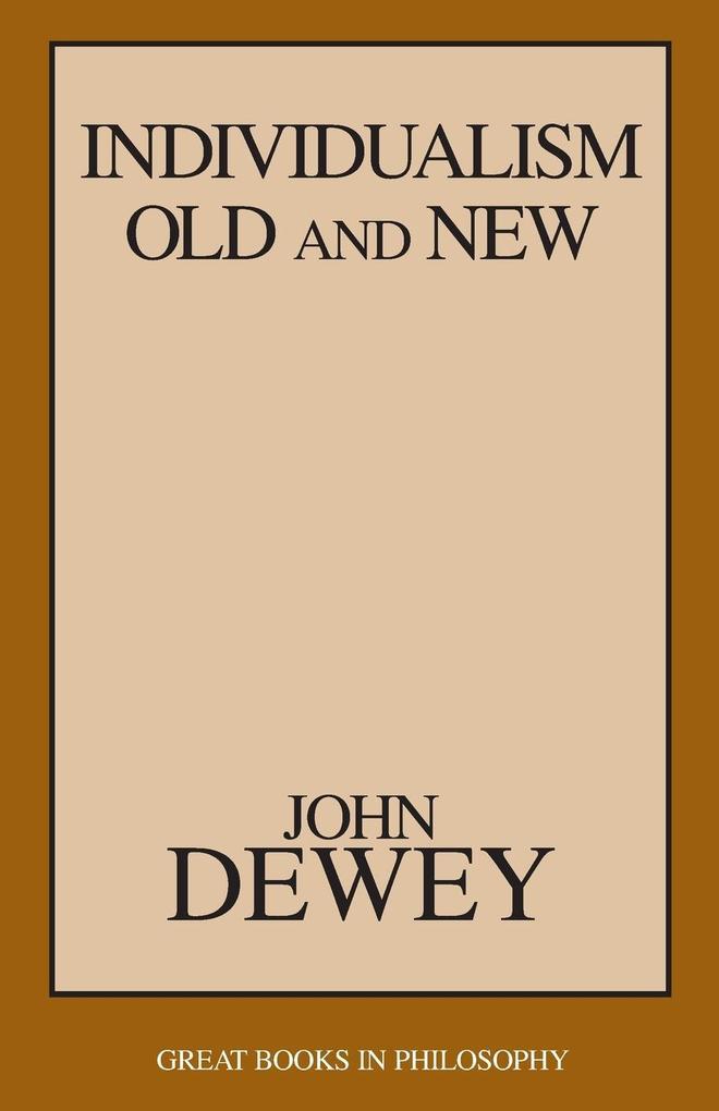 Individualism Old and New als Taschenbuch