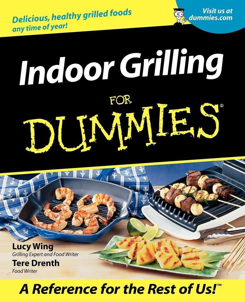 Indoor Grilling For Dummies als Taschenbuch