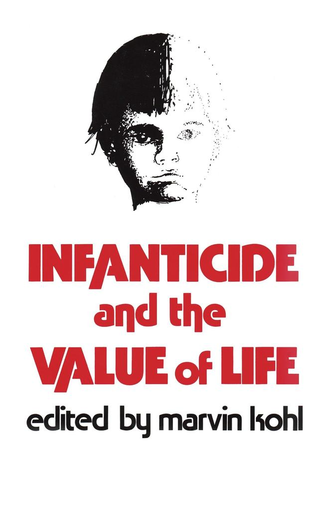 Infanticide and the Value of Life als Buch