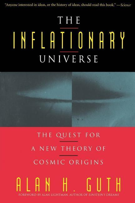 The Inflationary Universe: The Quest for a New Theory of Cosmic Origins als Taschenbuch