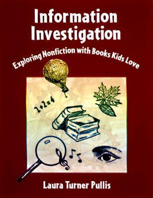 Information Investigation: Exploring Nonfiction with Books Kids Love als Taschenbuch