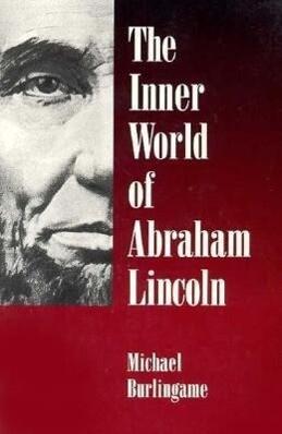 The Inner World of Abraham Lincoln als Taschenbuch