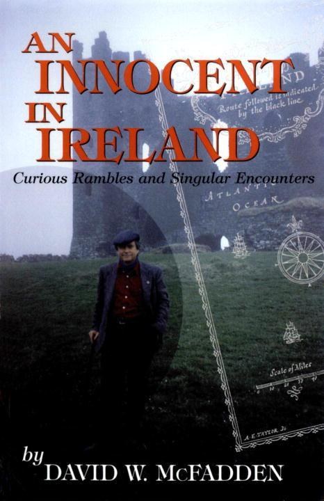 An Innocent in Ireland: Curious Rambles and Singular Encounters als Taschenbuch