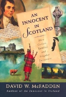 An Innocent in Scotland: More Curious Rambles and Singular Encounters als Taschenbuch