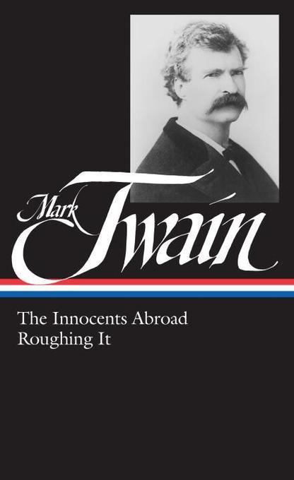 Mark Twain: The Innocents Abroad, Roughing It als Buch