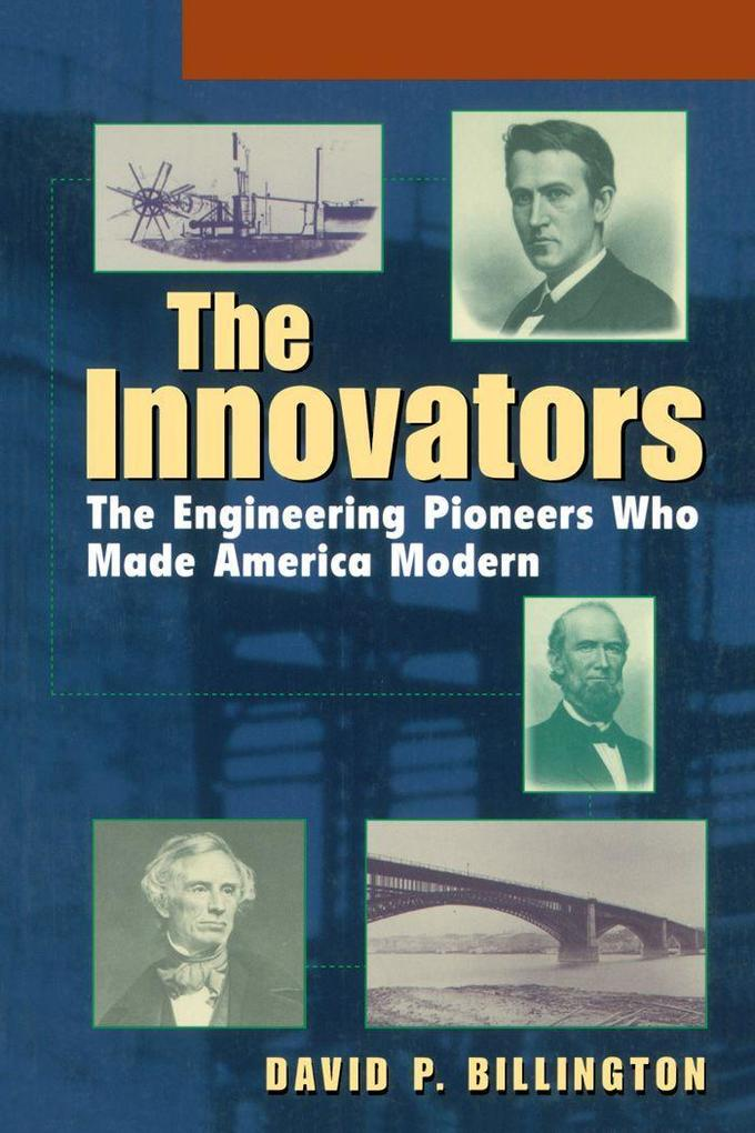 The Innovators, Trade: The Engineering Pioneers Who Transformed America als Buch