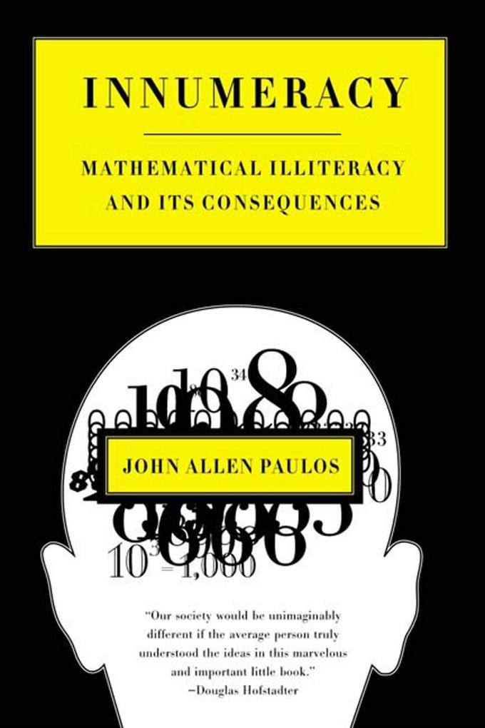 Innumeracy: Mathematical Illiteracy and Its Consequences als Taschenbuch