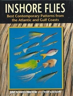 Inshore Flies: Best Contemporary Patterns from the Atlantic and Gulf Coasts als Buch