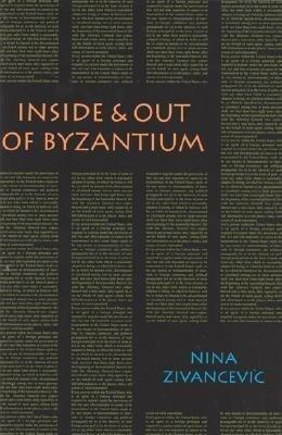 Inside & Out of Byzantium als Taschenbuch