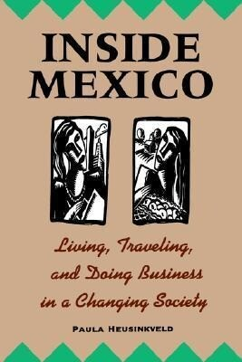 Inside Mexico: Living, Traveling, and Doing Business in a Changing Society als Taschenbuch