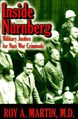 Inside Nurnberg: Military Justice for Nazi War Criminals als Taschenbuch