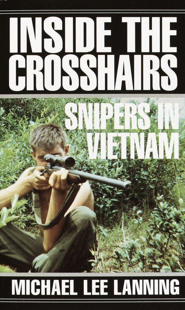 Inside the Crosshairs: Snipers in Vietnam als Taschenbuch